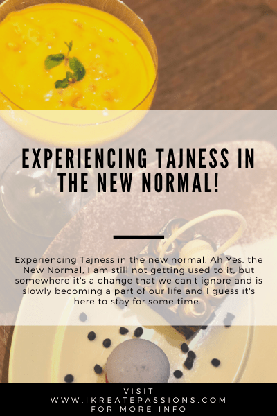 Experiencing Tajness In The New Normal!