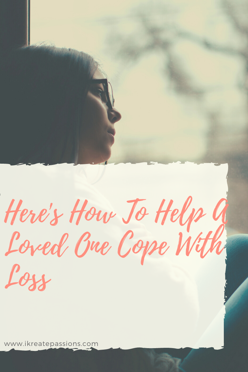 Here's How To Help A Loved One Cope With Loss