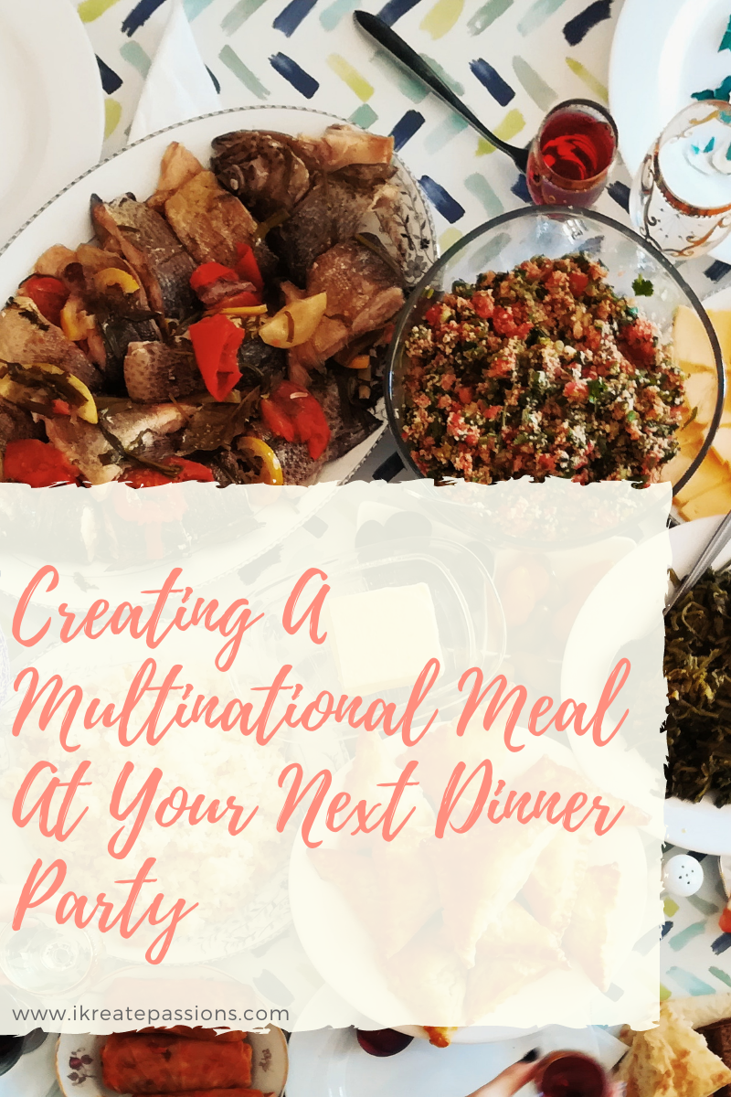 Creating A Multinational Meal At Your Next Dinner Party