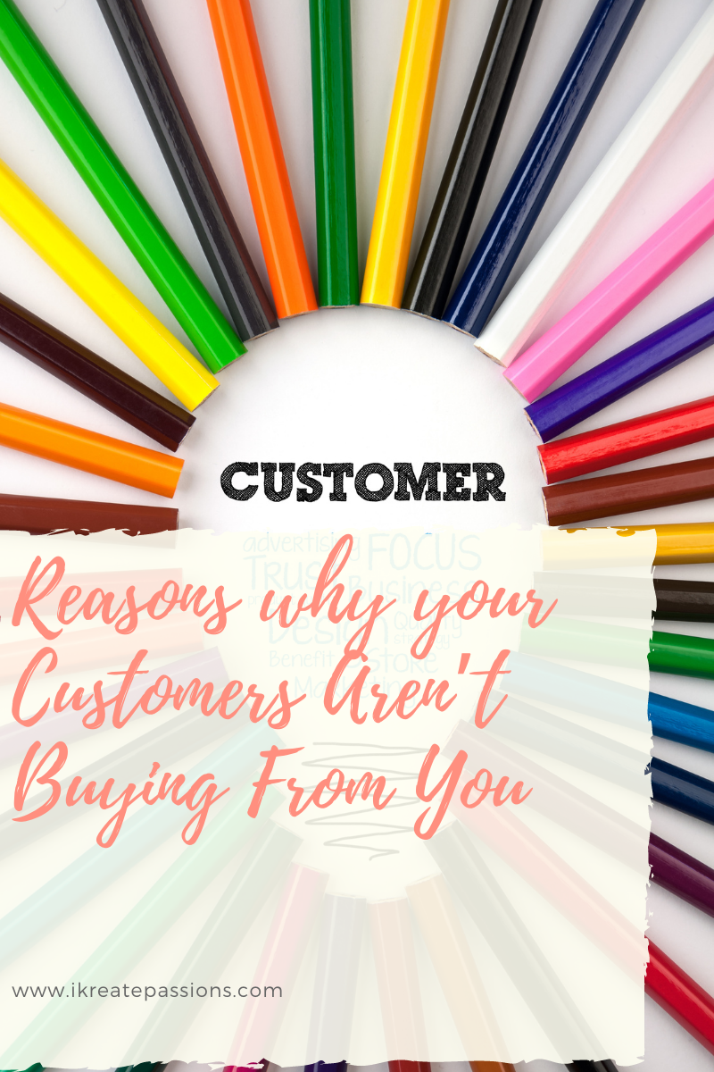 Reasons why your Customers Aren't Buying From You