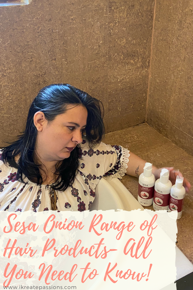 Sesa Onion Range of Hair Products- All You Need to Know!