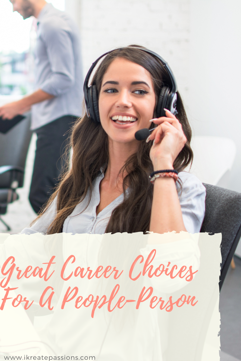 Great Career Choices For A People-Person