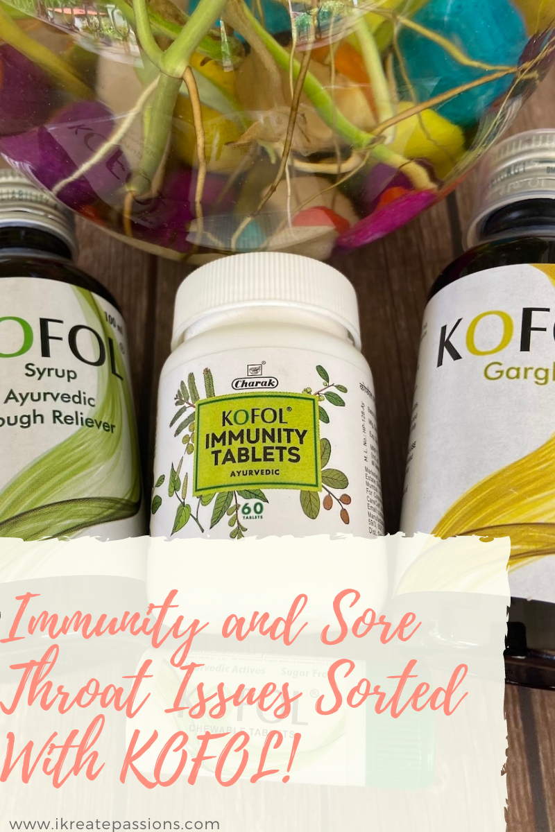 Immunity and Sore Throat Issues Sorted With KOFOL!