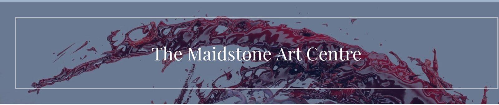 The Maidstone Art Centre