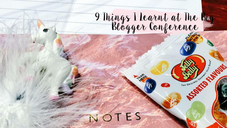 9 Blogging Tips I Learnt at The Big Blogger Conference    Blogging Tips