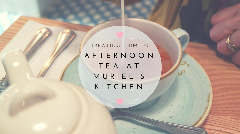 Afternoon Tea at Muriel's Kitchen    Food & Drink