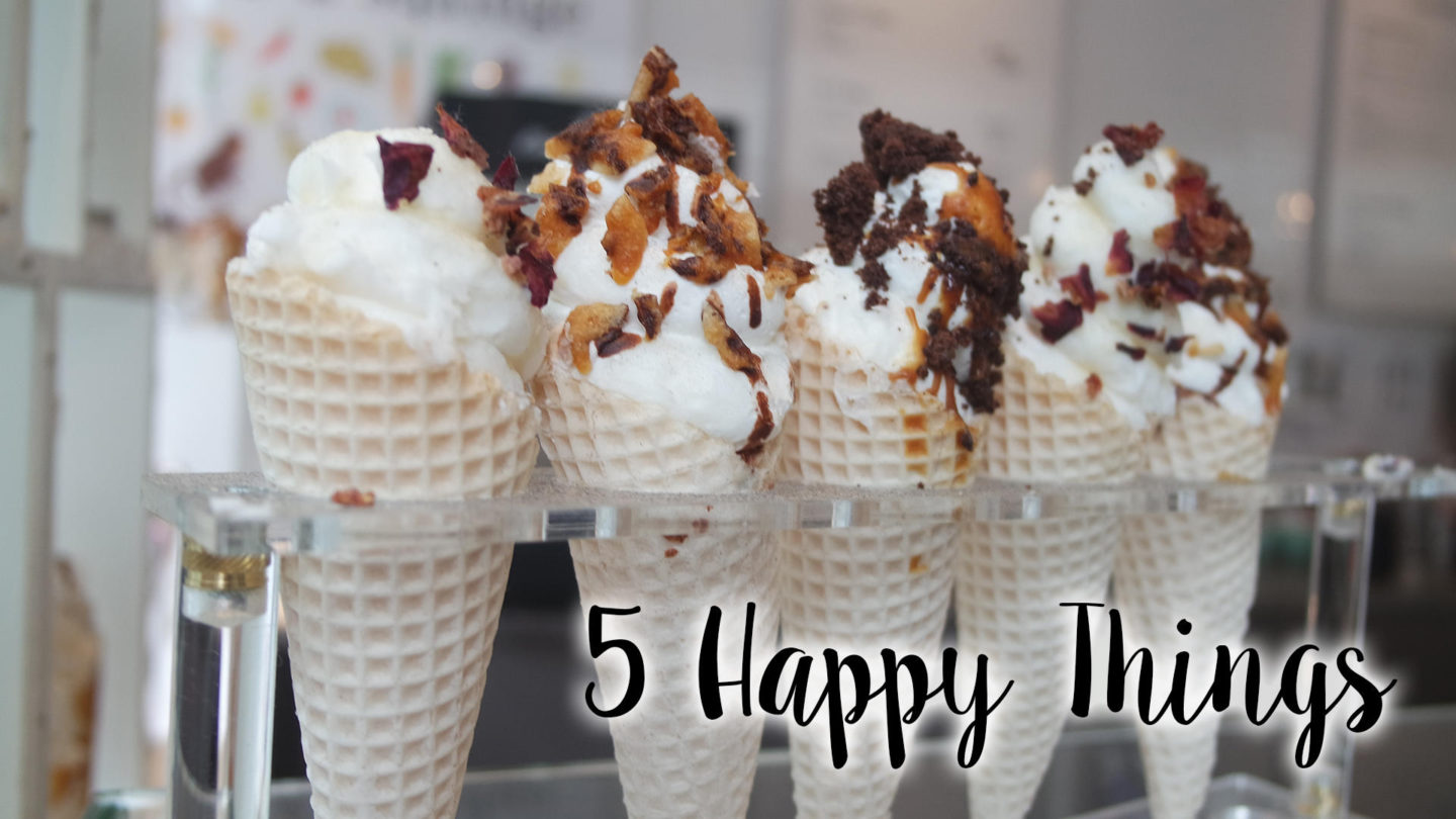 Five Happy Things – #2    Life Lately