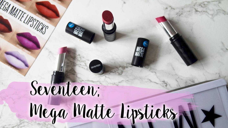 Seventeen Mega Matte Lipsticks    Beauty