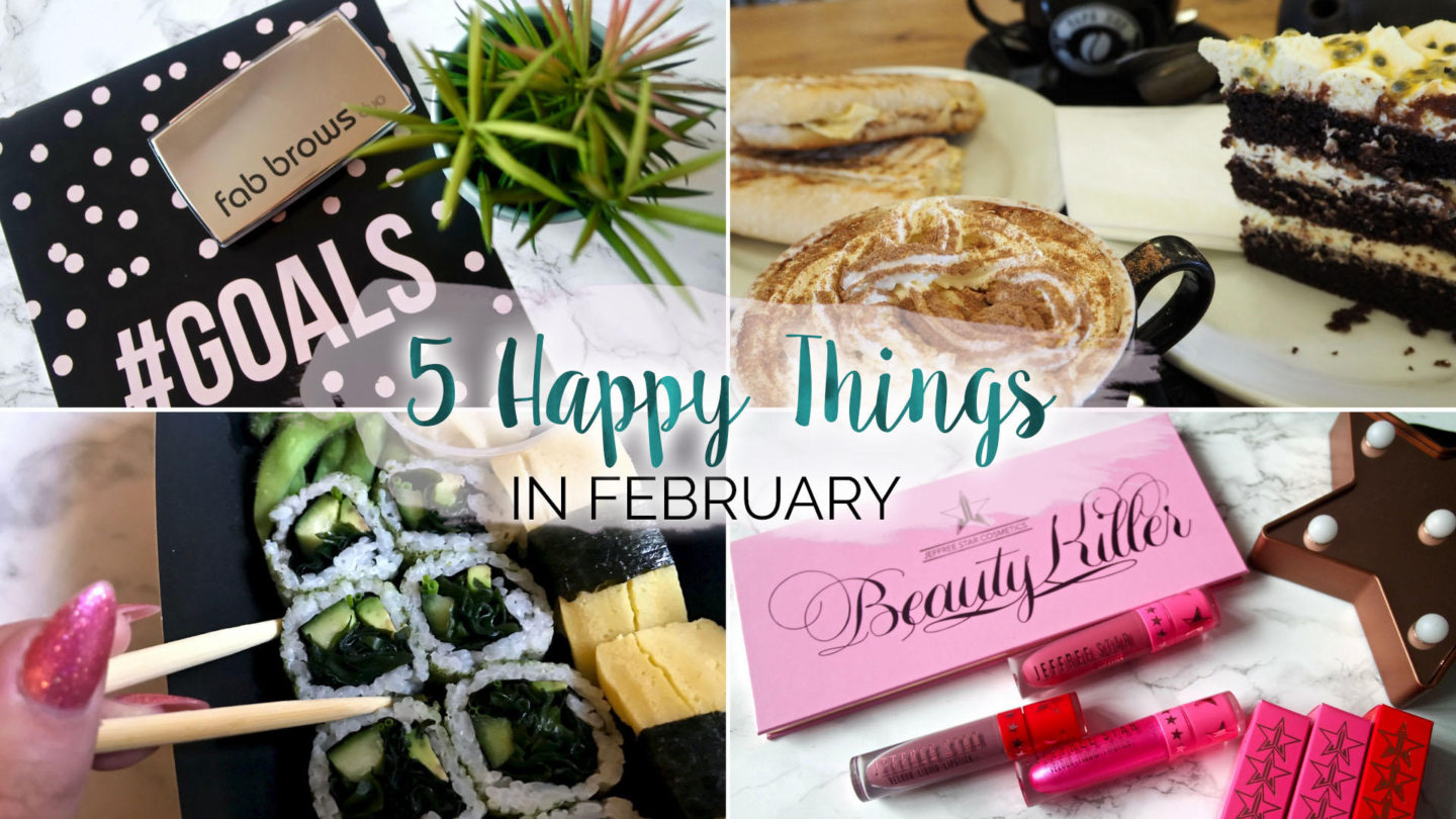 Five Happy Things – #6 - February    Life Lately