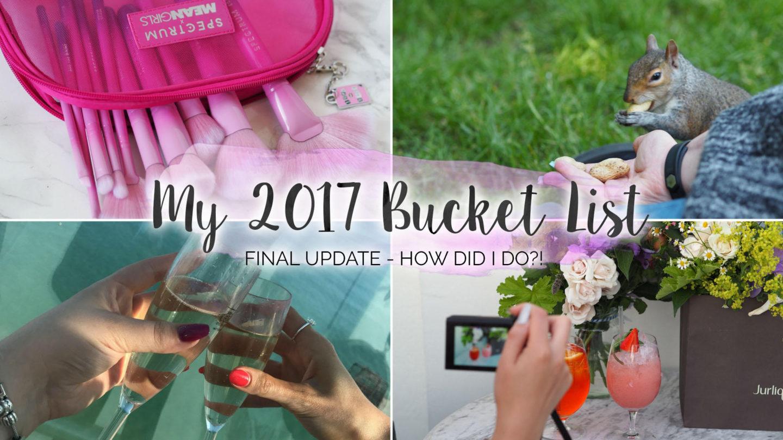 My 2017 Bucket List - How Did I Do?!    Life Lately