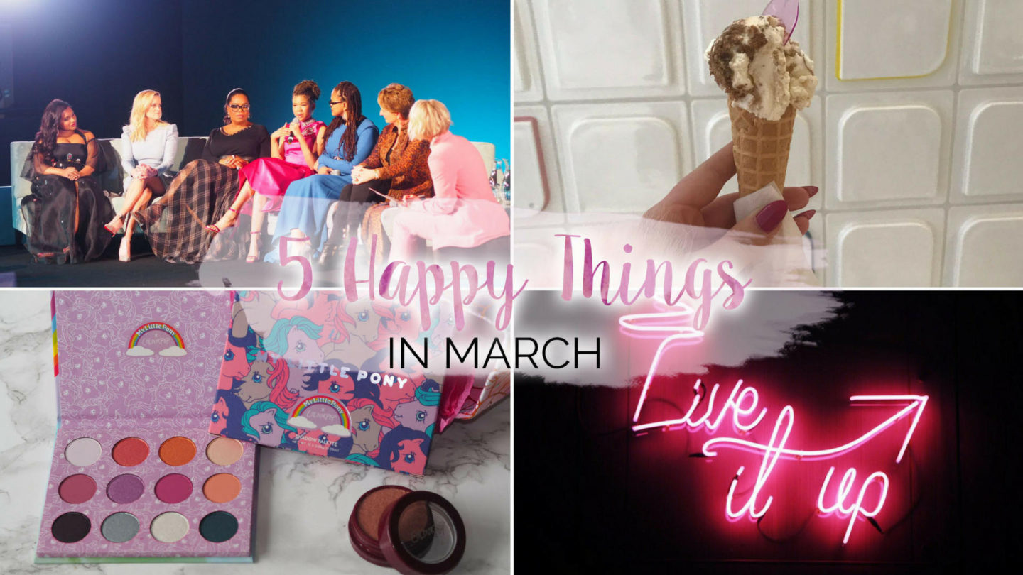 5 Happy Things – #19 – March    Life Lately