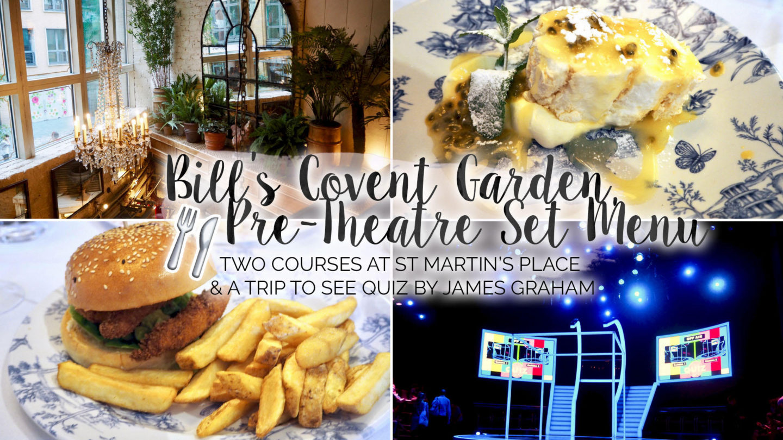 Bill's Restaurant Pre-Theatre Set Menu, Covent Garden || Food & Drink
