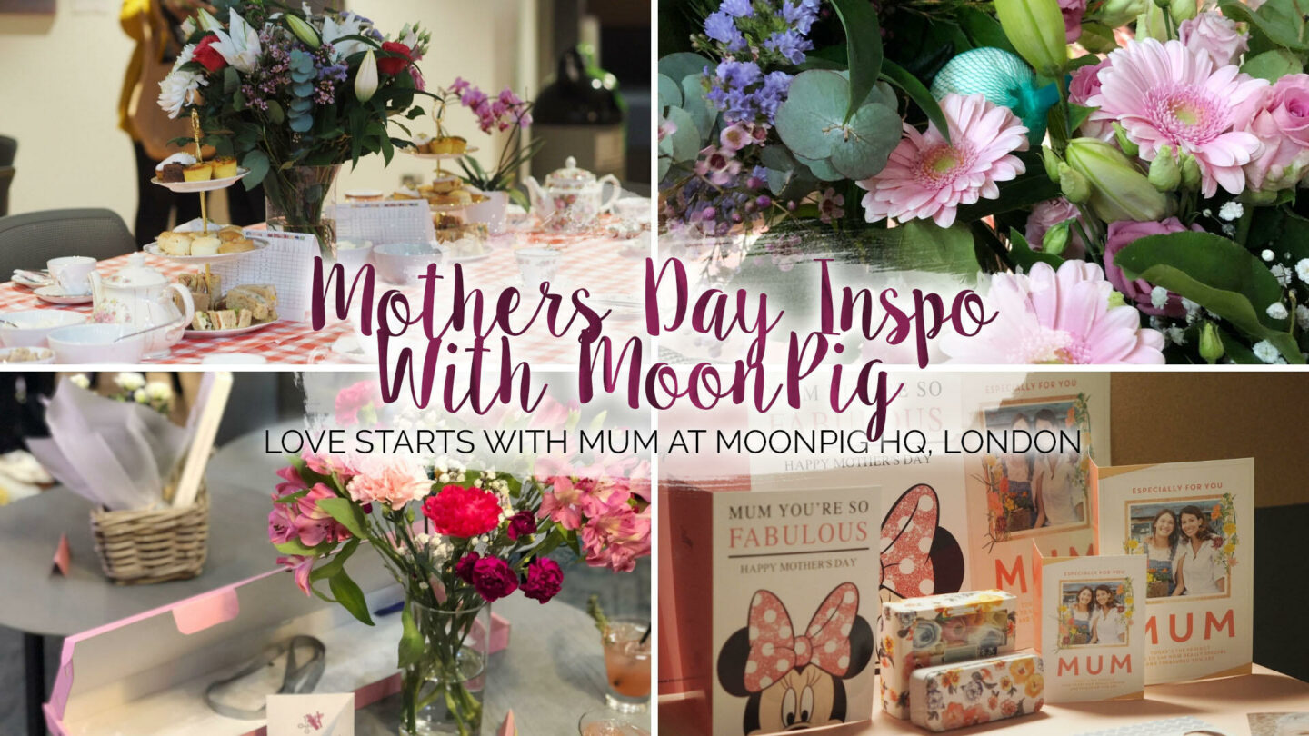 Love Starts With Mum, Mothers Day With MoonPig    Life Lately