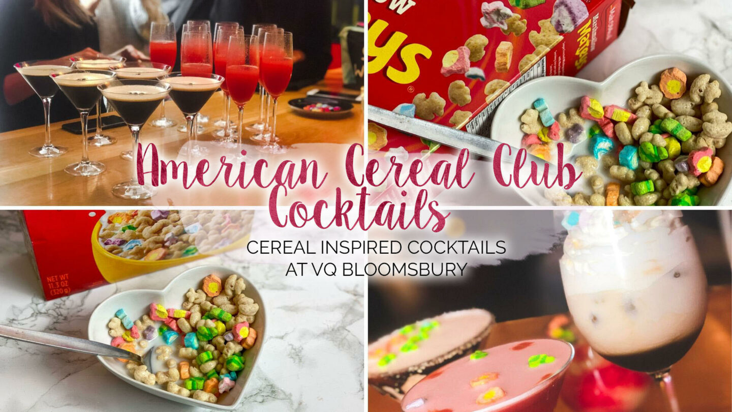 American Cereal Club Cocktails at VQ Bloomsbury    Food & Drink