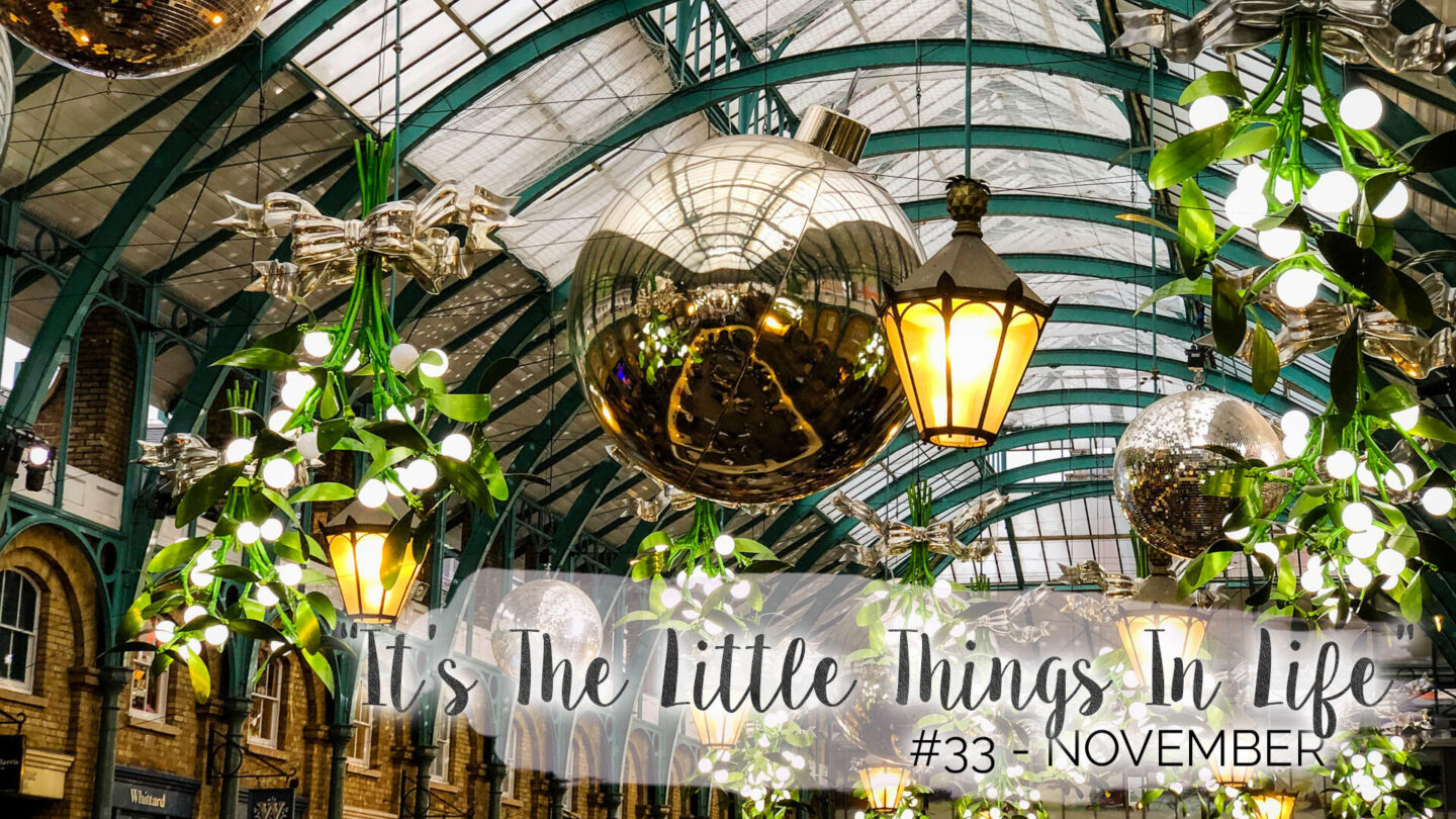 """""""It's The Little Things In Life"""" – 33 – November 