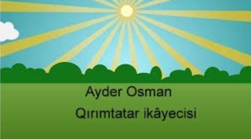 ayder osman - Qırımtatar ikayeci