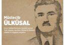 Müstecib Ülküsal 1996 senesi 10 Yanvar künü İstanbul'da vefat etken