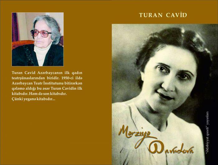 Azər TURAN – Mərziyə Davudova – Turan Cavidin yeni çap olunan əsəri