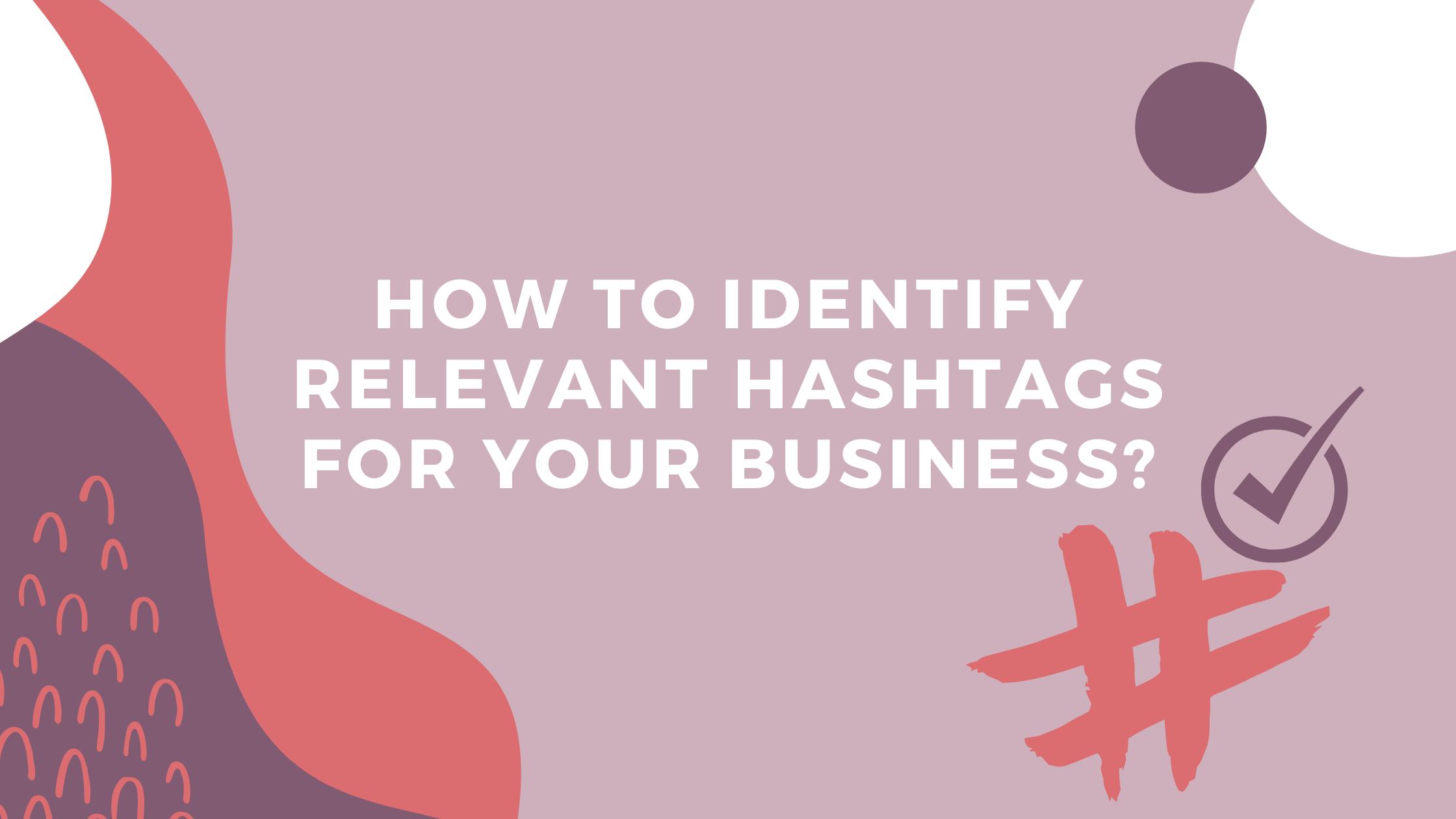 relevant hashtags