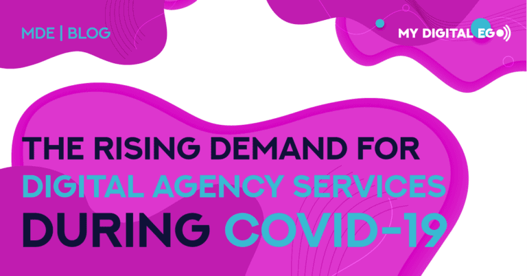 The Rising Demand for Digital Agency Services During Covid-19