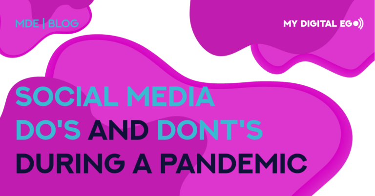 Social Media Do's and Don'ts During A Pandemic