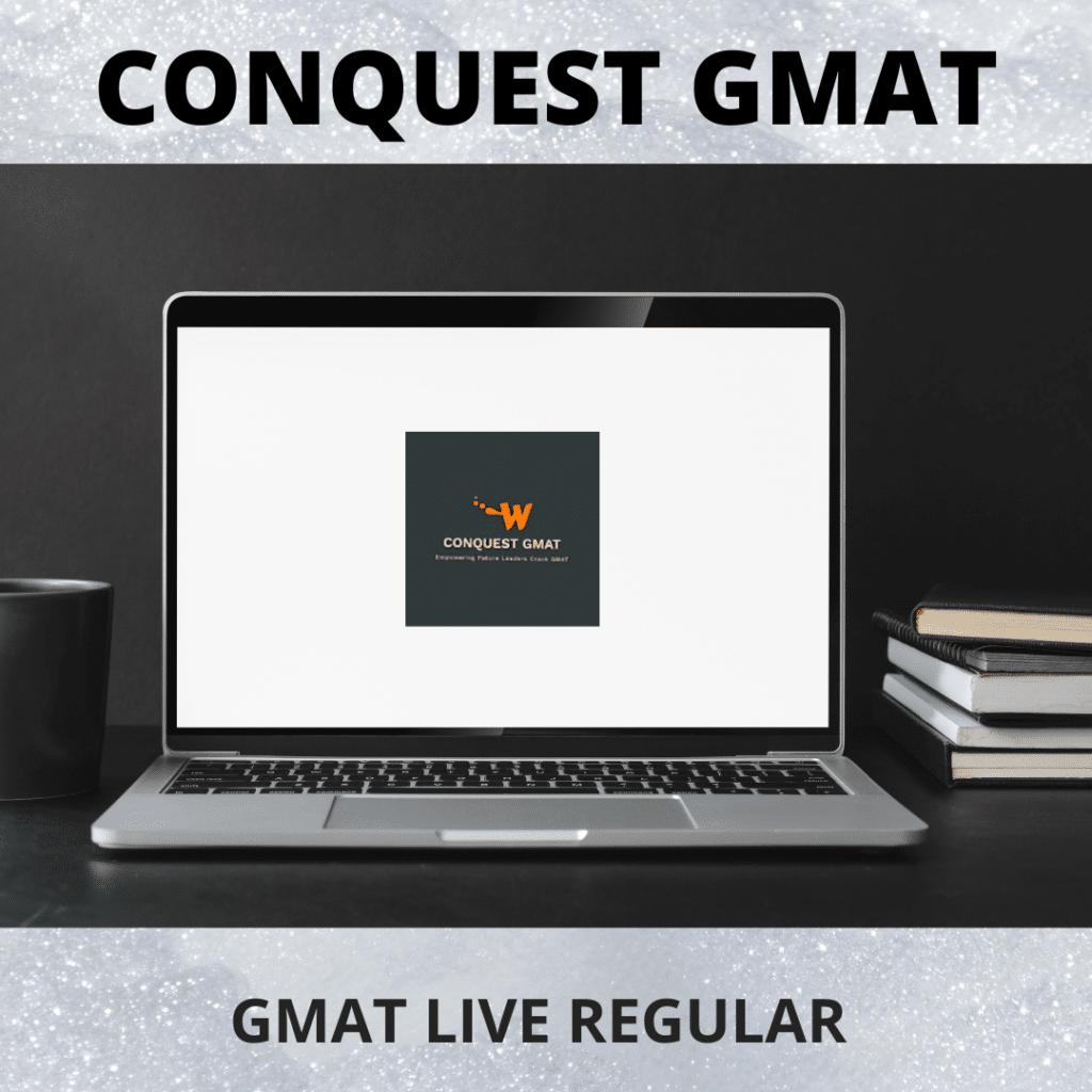 GMAT LIVE REGULAR