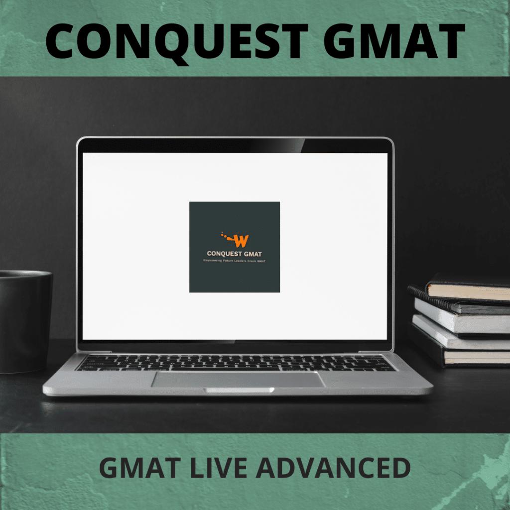 GMAT LIVE ADVANCED