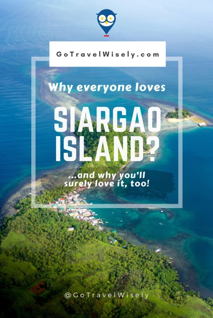 Why everyone loves Siargao?