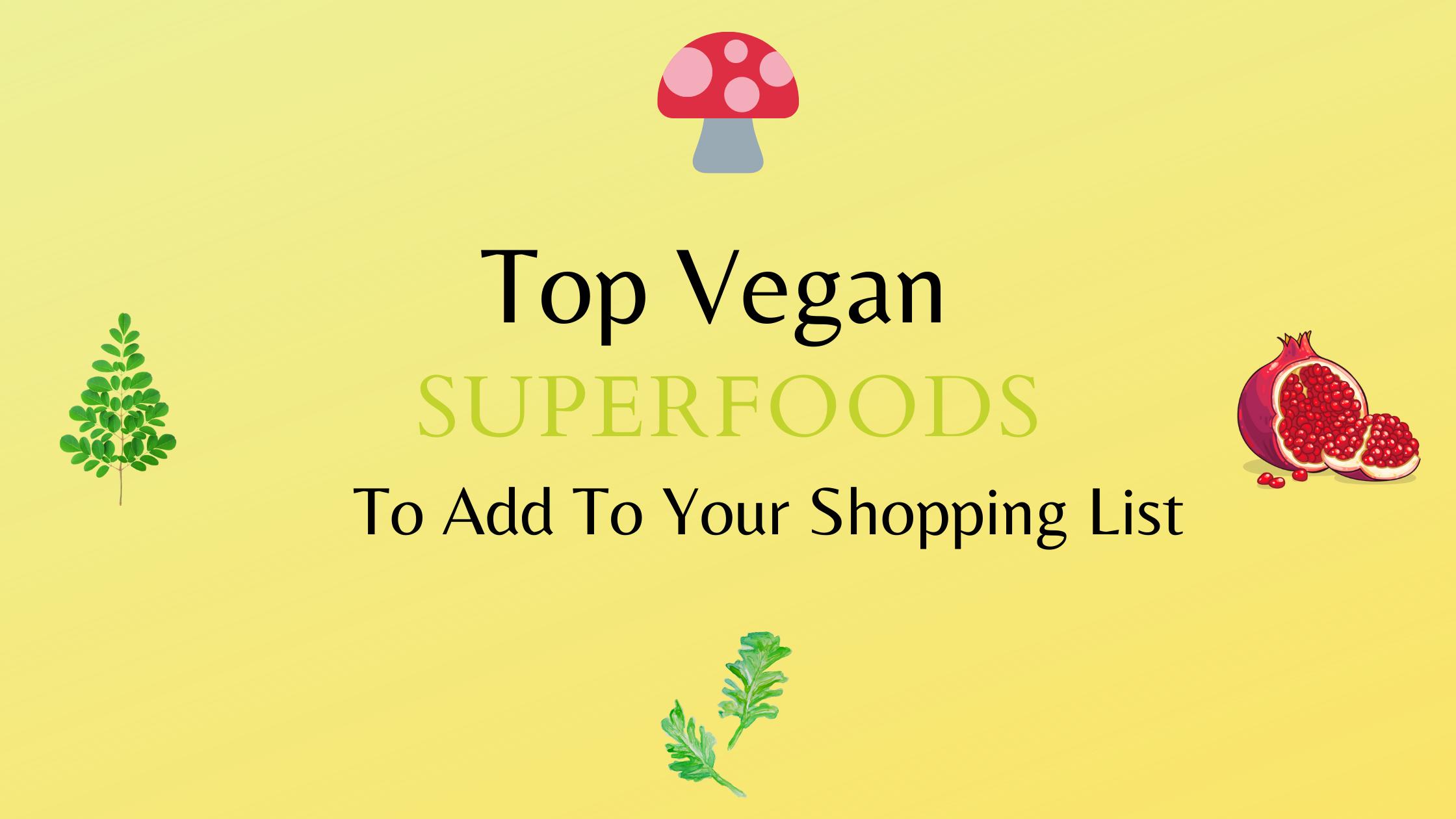 best vegan superfoods
