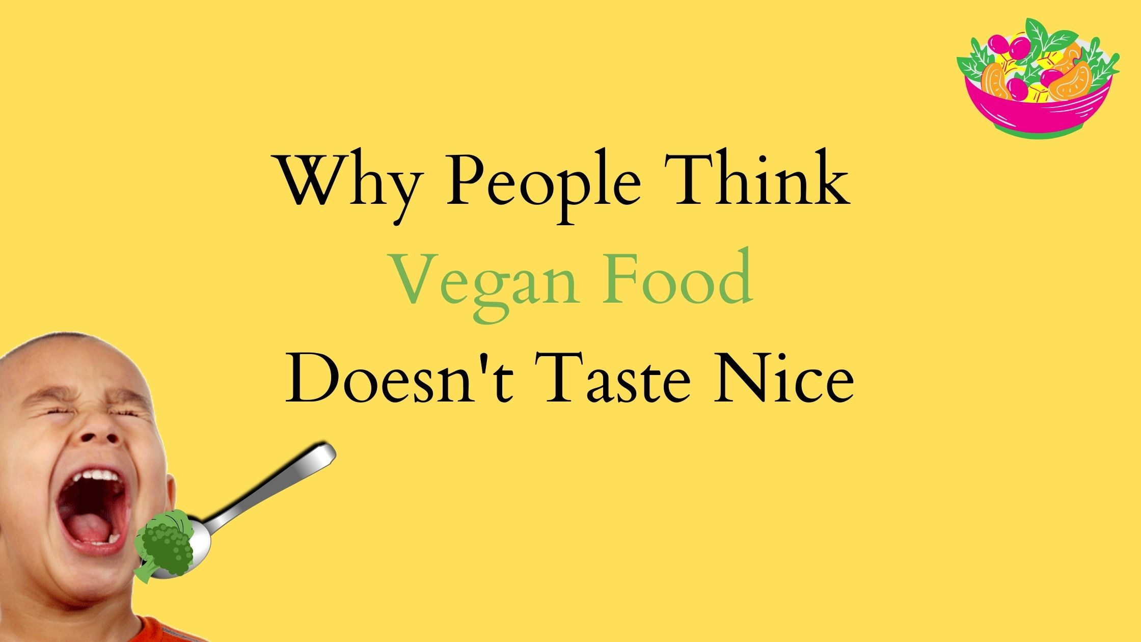 why people don't like vegan food