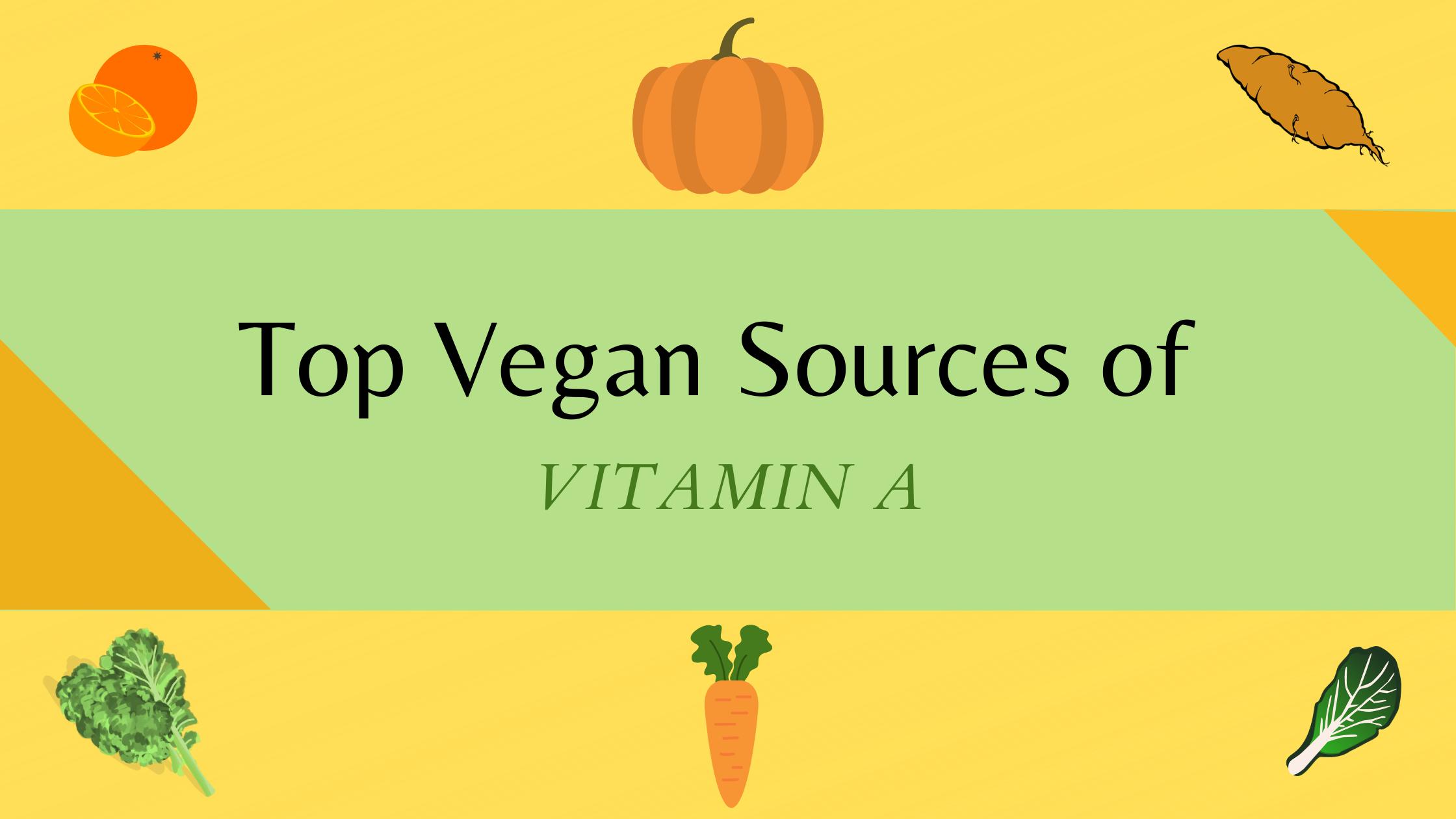 Vegan food sources rich in vitamin a