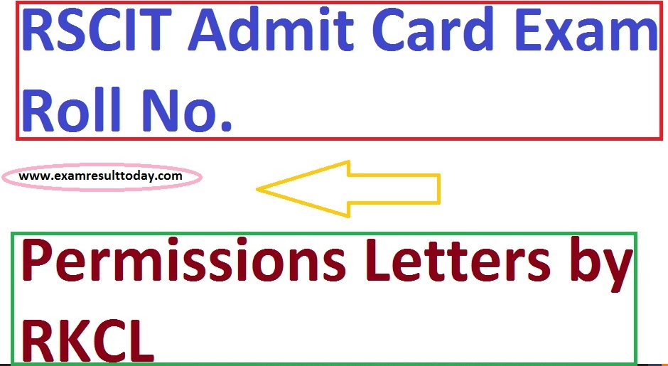 RSCIT Admit Card Exam Roll No.