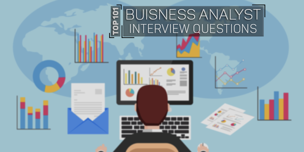 Most asked Business Analyst Questions