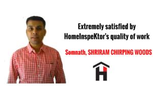 HomeInspeKtor Testimonial Somnath Shriram Chirping Woods
