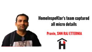 HomeInspeKtor Testimonial Pravin SNN Raj Etternia
