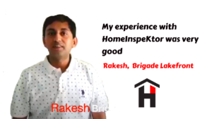 HomeInspeKtor Testimonial Rakesh Brigade Lakefront