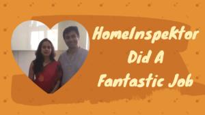 HomeInspeKtor testimonial Parul and Piyush