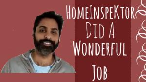 HomeInspeKtor testimonial Prof Abhinav SHAPOORJI PALLONJI PARKWEST