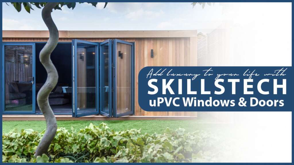 Features and Benefits of uPVC Windows and Doors Top 4 Reasons To Select Skillstech in Coimbatore