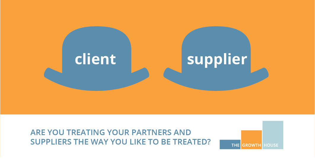 Are you treating your partners and suppliers the way you like to be treated?