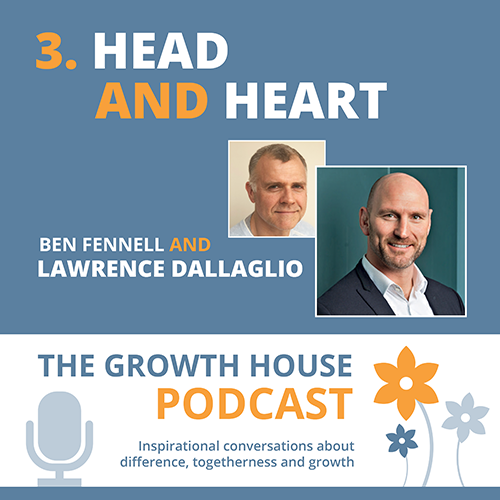 The Growth House Podcast - Head and Heart