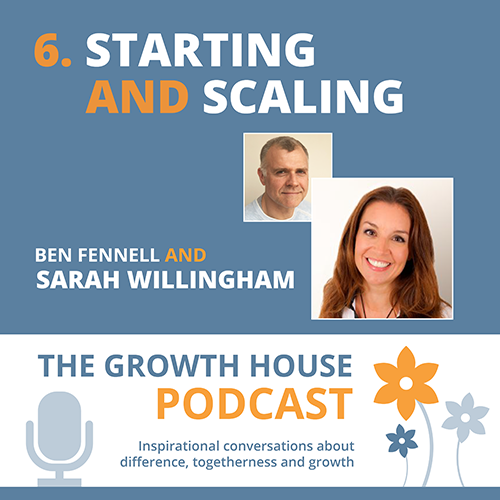 The Growth House Podcast - Starting and Scaling