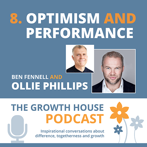 The Growth House Podcast-Optimism and Performance