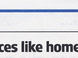 Headline for Royston Crow article promoting the concept behind No Place Like Home and telling readers where to see the exhibition and how long it will be running.