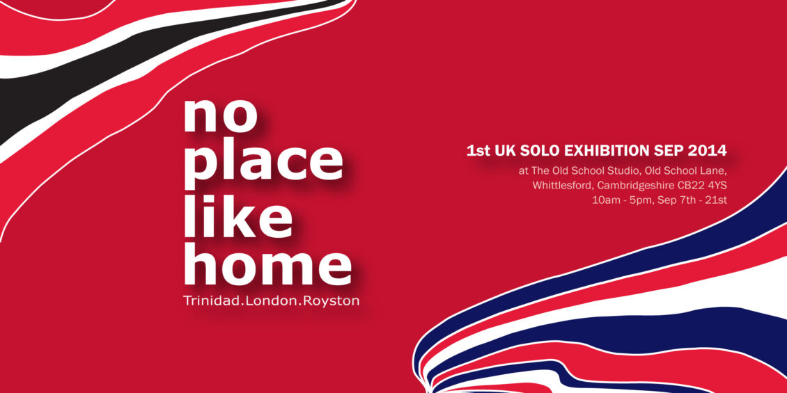 Mini flyer for No Place Like Home, By Leigh's first UK solo exhibition
