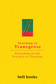 Bell Hooks, Teaching to Transgress Book Front Cover