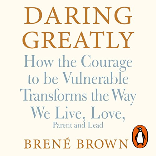 Booke Cover for Dr Brene Brown's Daring Greatly