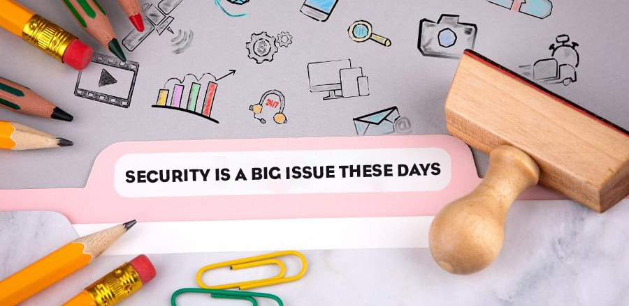 security-is-a-big-issue