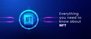 Everything you need to know about NFT