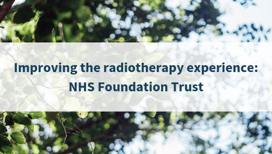 Improving the radiotherapy experience